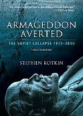 Armageddon Averted: The Soviet Collapse since 1970