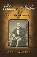 Hans Von Blow: A Life and Times
