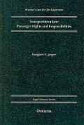 Transportation Law Passenger Rights and Responsiblities