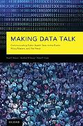 Making Data Talk: The Science and Practice of Translating Public Health Research and Surveil...
