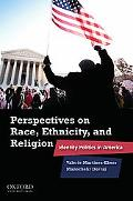 Perspectives on Race, Ethnicity, and Religion: Identity Politics in America