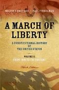 A March of Liberty: A Constitutional History of the United States, Volume 2, From 1898 to th...