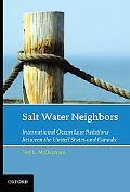 Salt Water Neighbors: Canada and United States - International Ocean Law Relations