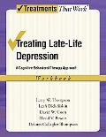 Treating Late Life Depression: A Cognitive-Behavioral Therapy Approach, Workbook