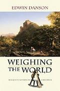 Weighing the World: The Quest to Measure the Earth