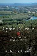 Lyme Disease : The Ecology of a Complex System
