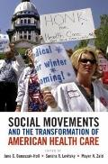 Social Movements and the Transformation of American Health Care