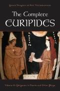 The Complete Euripides: Volume II: Electra and Other Plays (Greek Tragedy in New Translations)