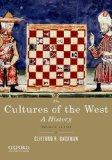 The Cultures of the West, Volume One: To 1750: A History