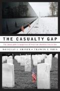 The Casualty Gap: The Causes and Consequences of American Wartime Inequalities