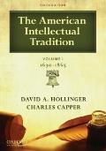 The American Intellectual Tradition: Volume I: 1630-1865