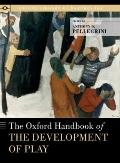 Oxford Handbook of the Development of Play