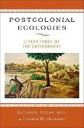 Postcolonial Ecologies : Literatures of the Environment