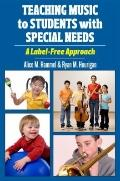 Teaching Music to Students with Special Needs : A Label-Free Approach