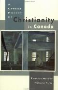 Concise History of Christianity in Canada