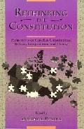 Rethinking the Constitution Perspectives on Canadian Constitutional Reform, Interpretation, ...
