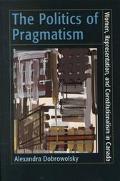 Politics of Pragmatism Women, Representation, and Constitutionalism in Canada