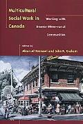 Multicultural Social Work in Canada Working With Diverse Ethno-Racial Communities