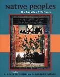 Native Peoples The Canadian Experience