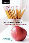 Schooled Society An Introduction to the Sociology of Education