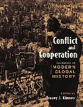 Conflict And Cooperation Documents on Modern Global History