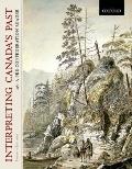 Interpreting Canada's Past : A Pre-Confederation Reader