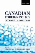 Canadian Foreign Policy in Critical Perspective