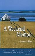 A Weekend Memoir