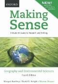 Making Sense in Geography and Environmental Sciences: A Student's Guide to Research and Writ...