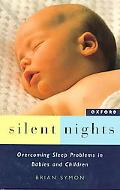 Silent Nights Overcoming Sleep Problems in Babies and Children