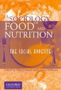 Sociology of Food and Nutrition The Social Appetite
