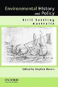 Evnironmental History and Policy Still Settling Australia