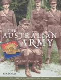 Australian Army A History of Its Organisation from 1901 to 2001