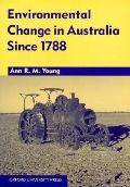Environmental Change in Australia since 1788