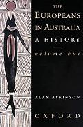 Europeans in Australia A History  The Beginning