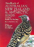Handbook of Australian, New Zealand & Antarctic Birds Boatbills to Starlings