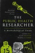 Public Health Researcher A Methodological Guide