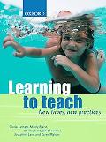 Learning to Teach New Times, New Practices