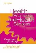 Health Promotion and Health Services Management for Change