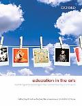 Education in the Arts: Teaching and Learning in the Contemporary Curriculum