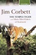 Temple Tiger and More Man Eaters of Kumaon
