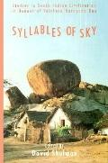 Syllables of Sky Studies in South Indian Civilization in Honour of Velcheru Narayana Rao