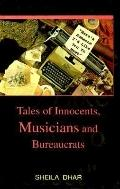 Here's Someone I'd like You to Meet: Tales of Innocents, Musicians and Bureaucrats