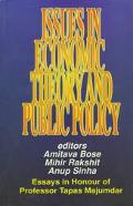 Issues in Economic Theory and Public Policy Essays in Honour of Professor Tapas Majumdar