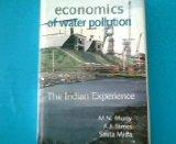 Economics of Water Pollution: The Indian Experience