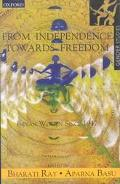 From Independence Towards Freedom