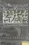 Archaeology, Art and Religion New Perspectives on Vijayanagara