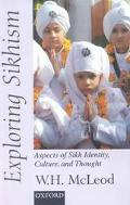 Exploring Sikhism: Aspects of Sikh Identity, Culture and Thought