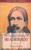 Essential Writings of SRI Aurobindo