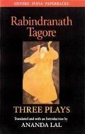 Rabindranath Tagore Three Plays